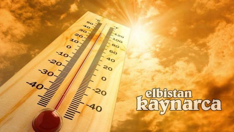 Elbistan, sıcaklık rekoru kırılan merkezlerden biri oldu