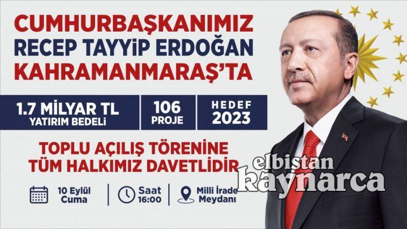 Cumhurbaşkanı Erdoğan, 106 yatırımın toplu açılışını gerçekleştirecek