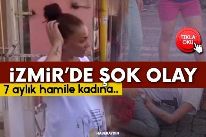 İzmir'de hamile kadını tartakladılar