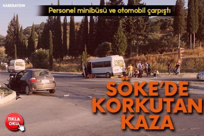 Personel Minibüsü ve Otomobil Çarpıştı