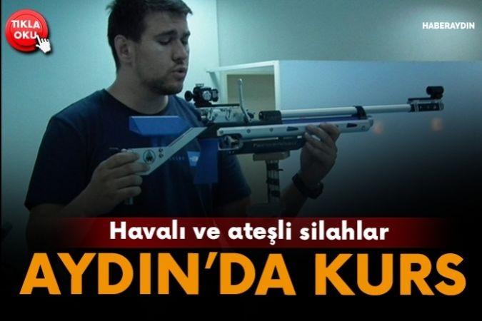 Aydın'da havalı ve ateşli silahlar atış antrenörlüğü kursu açıldı