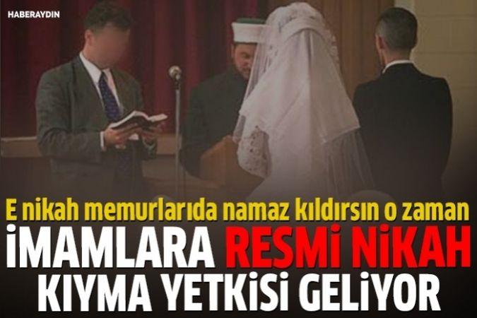 Artık imamlar da resmi nikah kıyabilecek