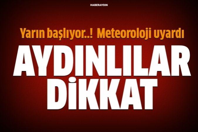 Aydın'ın doğusunda yerel kuvvetli yağışlara dikkat