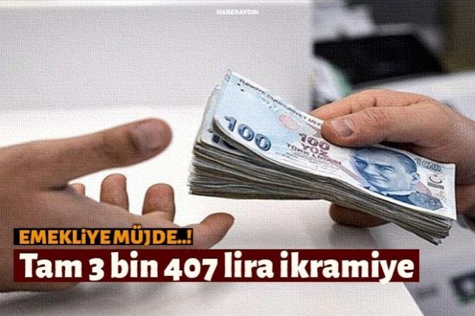 Memur emeklisine 3 bin 407 lira ikramiye