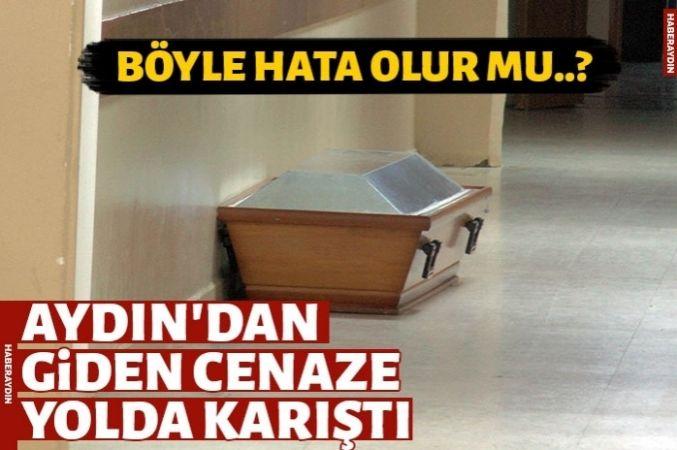 Aydın'dan Urfa'ya gönderilen cenaze yolda karıştı