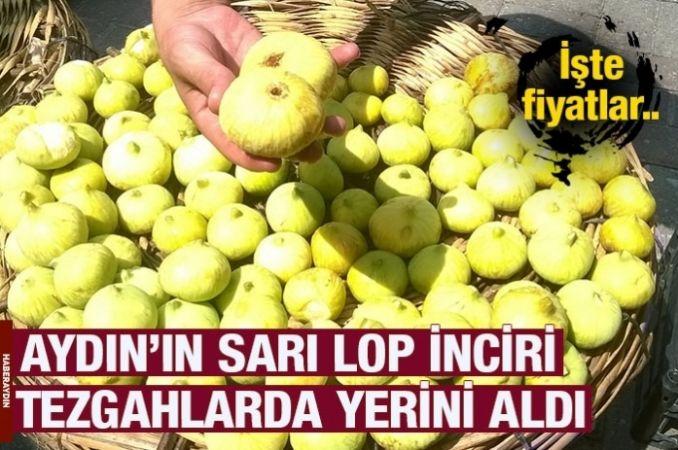 Aydın'ın sarı lop inciri ilgi görüyor