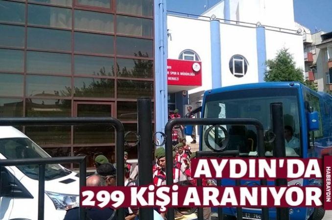 Aydın'daki FETÖ soruşturmasında 299 şüpheli aranıyor