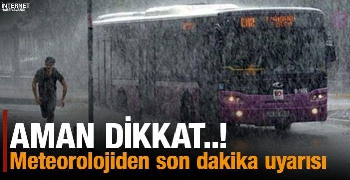 Ege ve Marmara için uyarı yapıldı