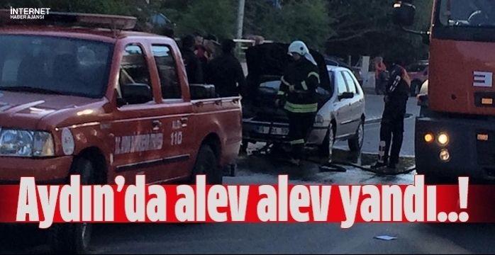 Aydın'da seyir halindeki otomobil alev aldı