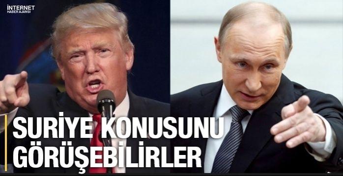 Trump ve Putin Suriye konusunu görüşebilir