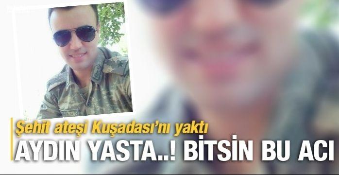 İzmir'e düşen şehit ateşi Kuşadası'nı da yaktı