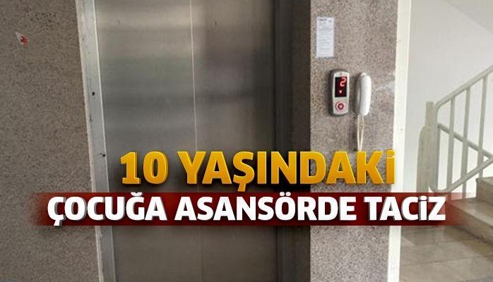 10 yaşındaki kız çocuğuna asansörde taciz