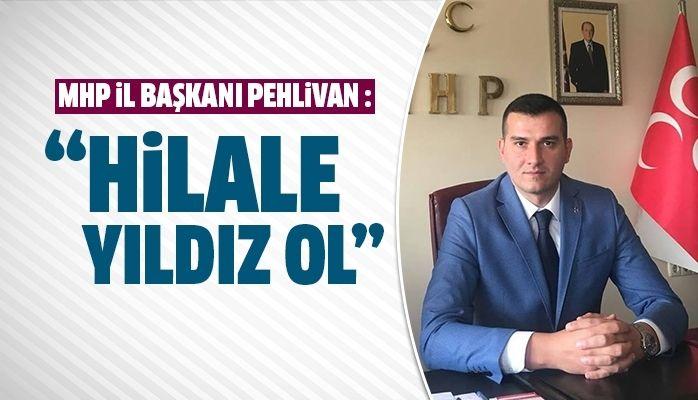 MHP Aydın İl Başkanı Pehlivan açıklama yaptı