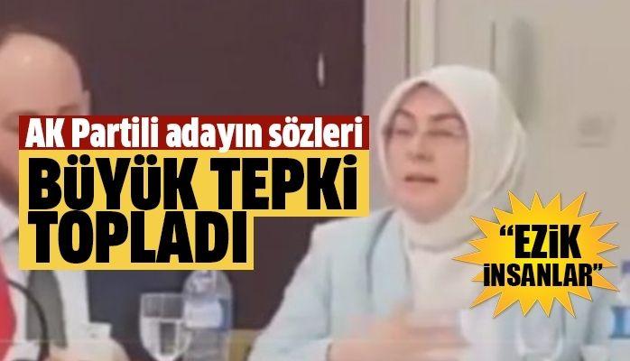 AK Partili Meliha Akyol'un sözleri büyük tepki çekti