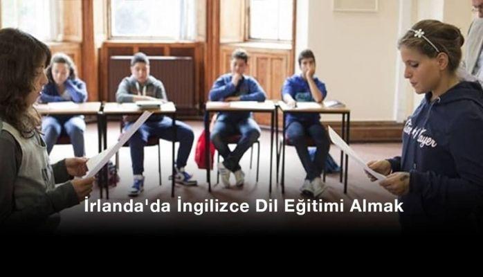 İrlanda'da İngilizce Dil Eğitimi Almak
