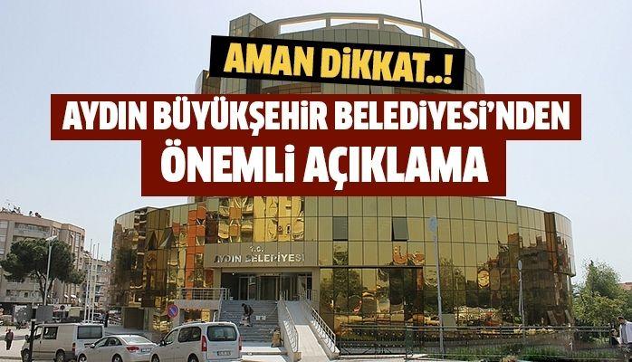Aydın Büyükşehir Belediyesi'nden açıklama