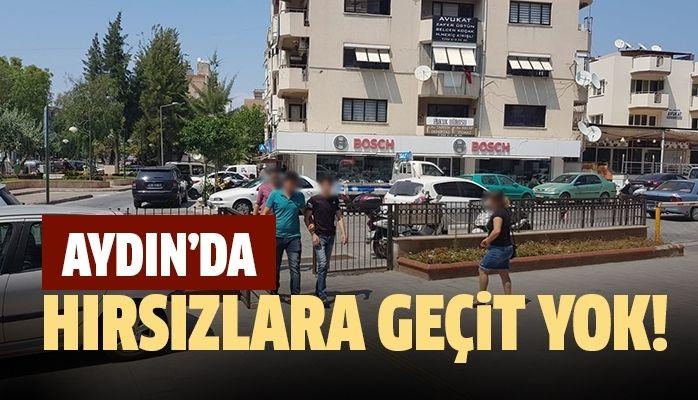 Aydın'da hırsızlara geçit yok