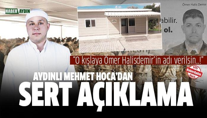 Aydınlı Mehmet Hoca'dan Ömer Halisdemir açıklaması
