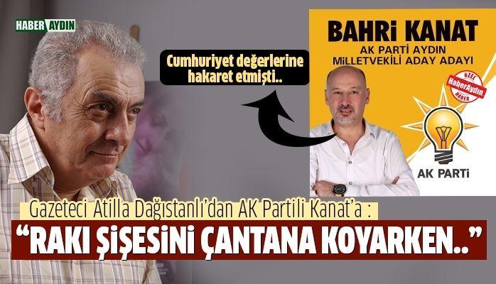 Dağıstanlı'dan AK Partili Kanat'a zor soru