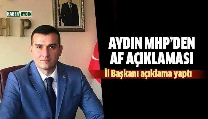 Aydın MHP'den 'af' açıklaması