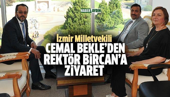 İzmir Milletvekili Cemal Bekle, Rektör Bircan'ı ziyaret etti