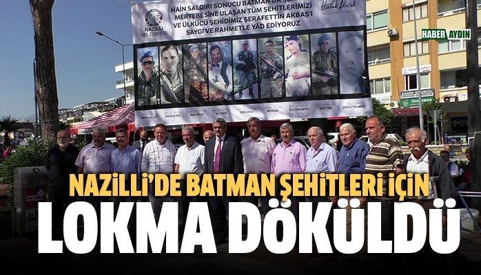 Nazilli'de Batman Şehitleri için lokma döküldü, mevlit okundu