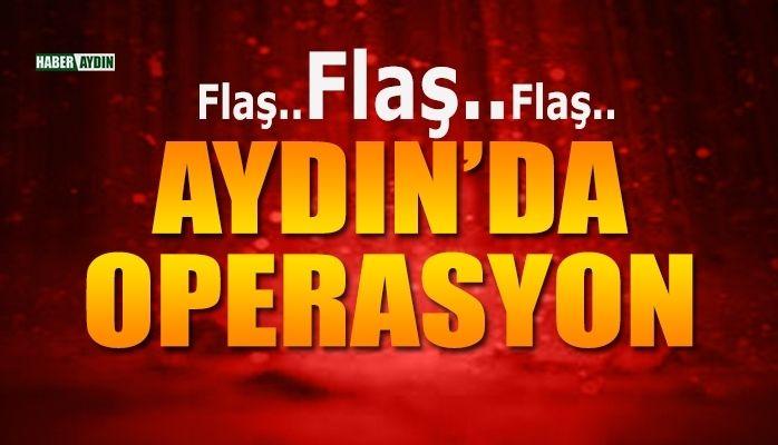 Aydın'da operasyon.. 21 kişi yakalandı
