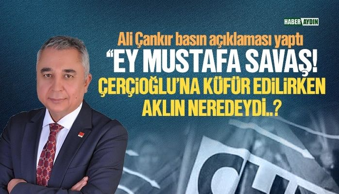 CHP İl Başkanı'ndan sert açıklama