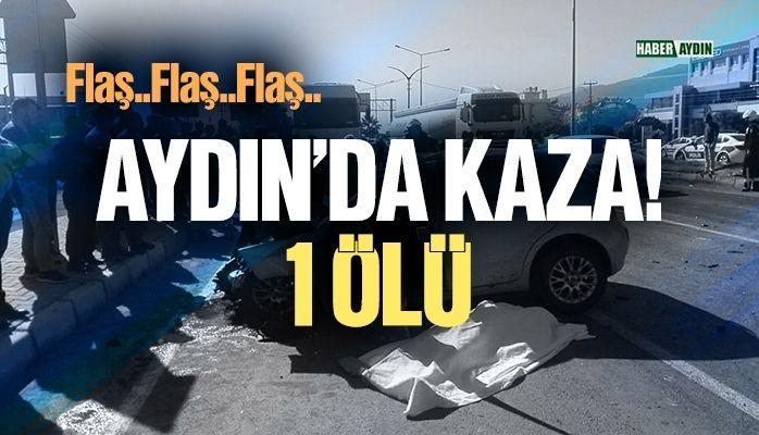 Aydın'da kaza.. Kamyonun altına girdi