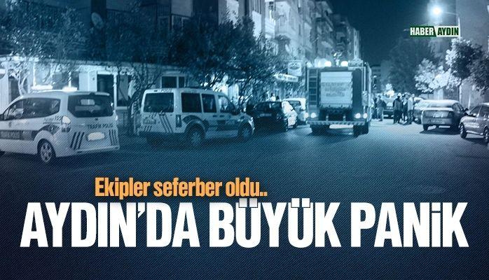 Aydın'da büyük panik