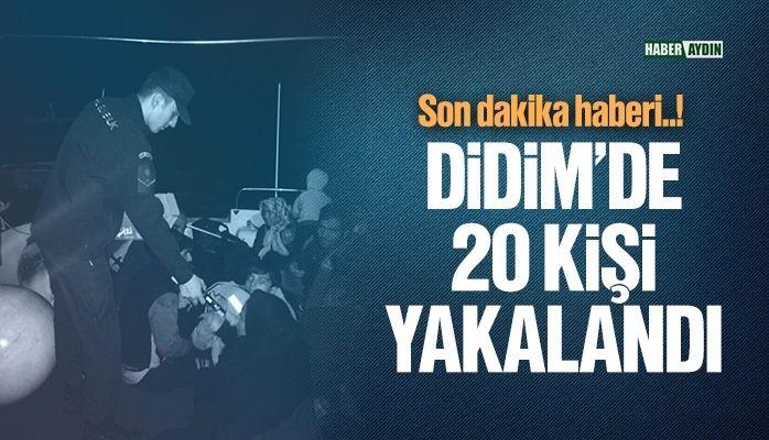 Didim'de 20 kişi yakalandı