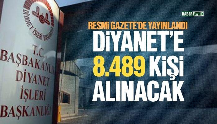 Diyanet'e 8.489 kişi alınacak
