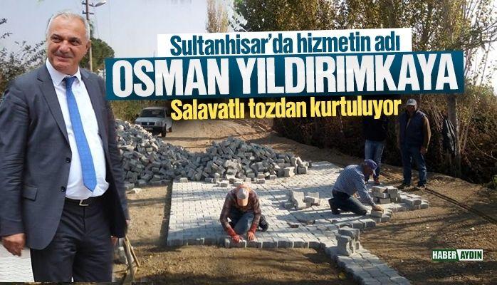 """Sultanhisar'da hizmetin adı: """"OSMAN YILDIRIMKAYA"""""""