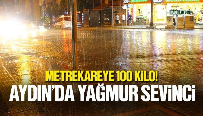 Aydın'da yağmur sevinci.. Metrekareye 100 kilo!