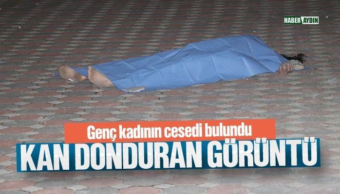 Kan donduran görüntü.. Genç kadının cesedi bulundu