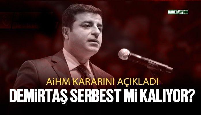 Son dakika: AİHM'den Selahattin Demirtaş kararı.. Serbest mi kalacak?