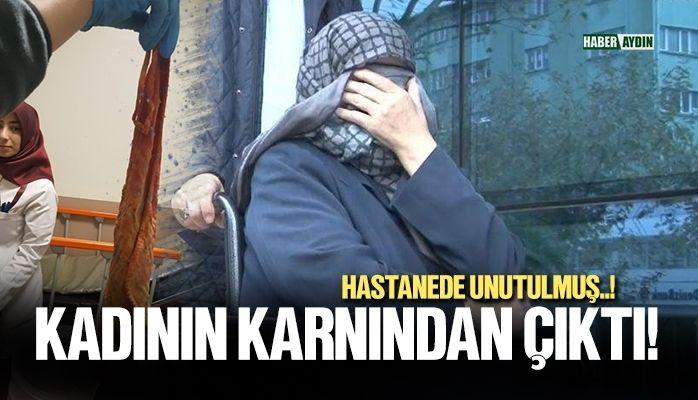 Türkiye'de bir devlet hastanesi.. Karnından çıktı!