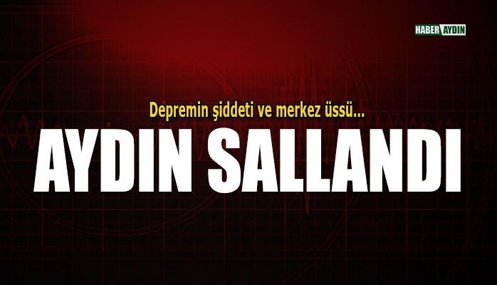 Aydın'da deprem.. O ilçe sallandı