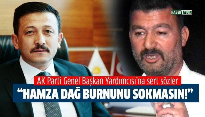 Ümmet Akın'dan Hamza Dağ'a sert sözler.. AK Parti rahatsız oldu