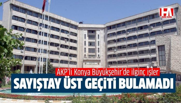 """""""AKP'li Konya Büyükşehir Belediyesi yandaşlara nasıl para akıttı"""""""