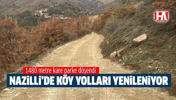 Nazilli'de köy yolları yenilendi