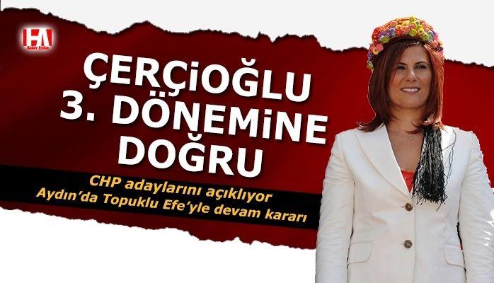 Son dakika haberi.. CHP'nin Aydın adayı Özlem Çerçioğlu