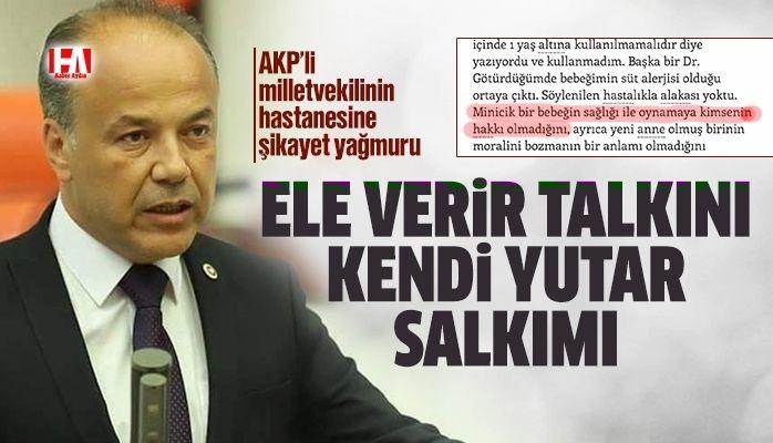 AKP'li milletvekilinin hastanesine şikayet yağmuru
