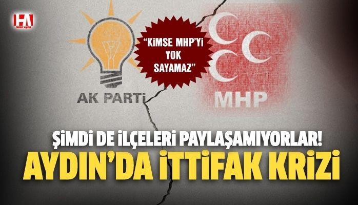 Aydın'da AKP ve MHP ilçeleri paylaşamıyor