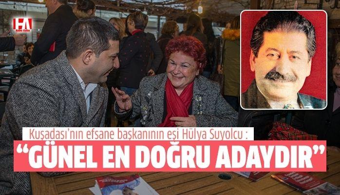 """Hülya Suyolcu """" Gönlümüzdeki Kuşadası Belediye Başkanı Ömer Günel'dir."""""""