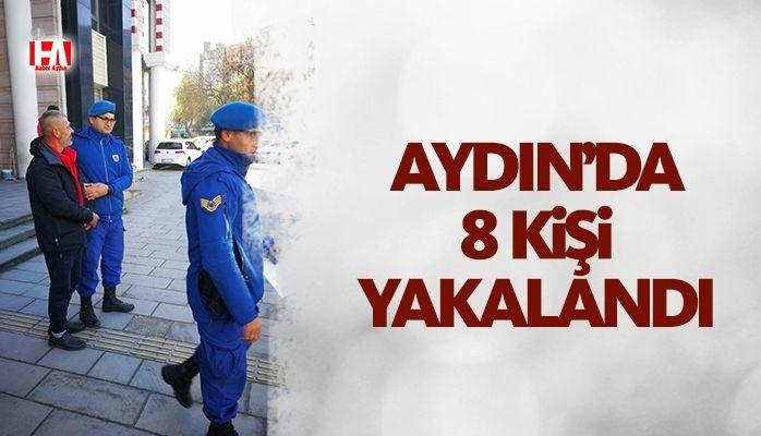 Aydın'da 8 kişi yakalandı