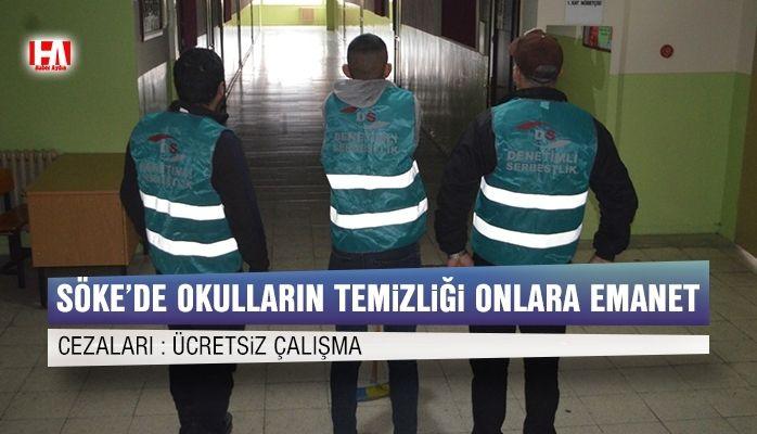 Söke'de okulların temizliği onlara emanet