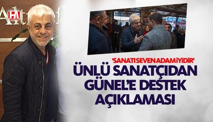 Ünlü sanatçıdan CHP'li Ömer Günel'e destek açıklaması