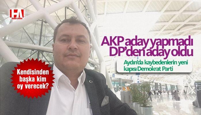 AKP'den aday gösterilmeyince DP'ye geçti