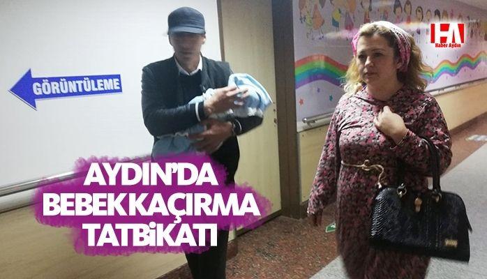 Aydın'da bebek kaçırma tatbikatı